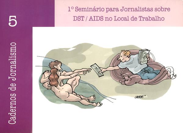 A Imprensa e a Prevenção das DST/AIDS